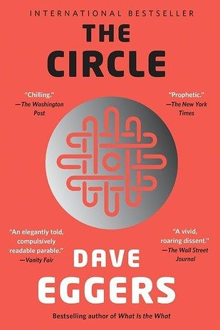 The Circle by Dave Eggers | 37 Books With Plot Twists That Will Blow Your Mind