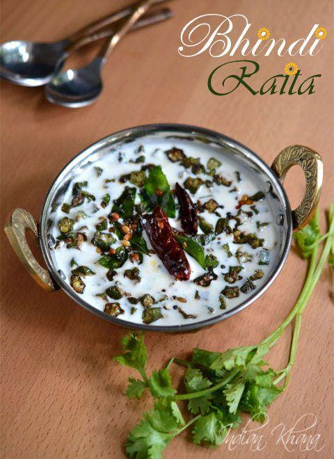 Bhindi Raita or Fried Okra Spiced Yogurt Dip is easy and tasty accompaniment with any rice variety or paratha.