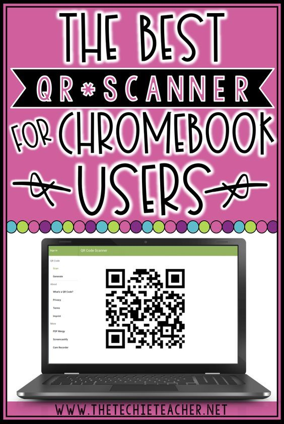 The Best QR Code Scanner for Chromebook Users | Chromebook