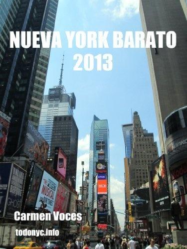 Nueva York barato 2013 (Guías de Nueva York) de Carmen Voces, http://www.amazon.es/gp/product/B00CGYA3WS/ref=cm_sw_r_pi_alp_8.zDrb0EY2YRW
