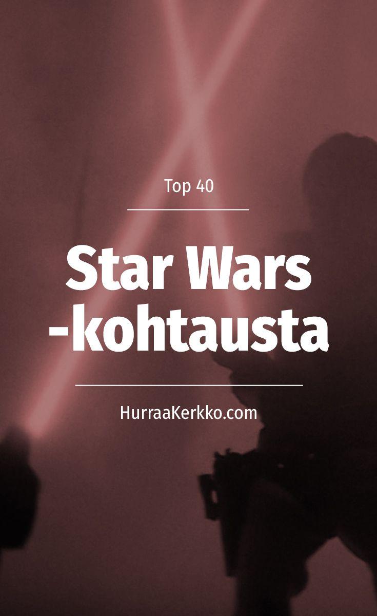 TOP 40 Star Wars -kohtausta.