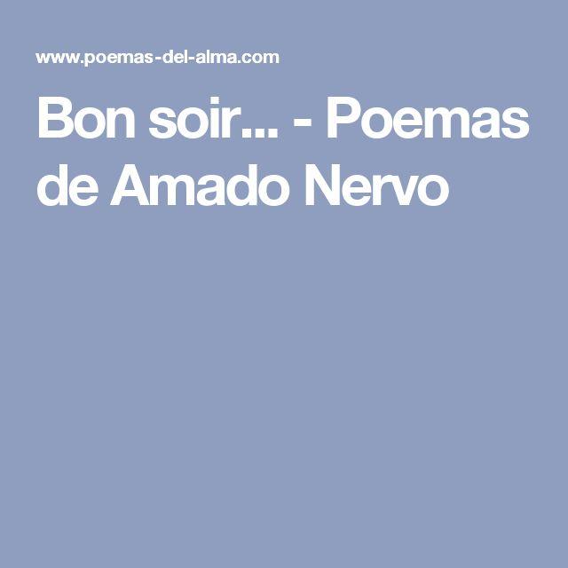 Bon soir... - Poemas de Amado Nervo