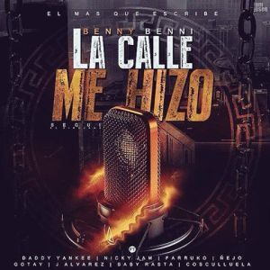 #BennyBenni Ft. #DaddyYankee #NickyJam #Farruko #Ñejo #JAlvarez #Gotay #BabyRasta & #Cosculluela – La Calle Me Hizo via #FullPiso #Orlando #reggaeton #seo