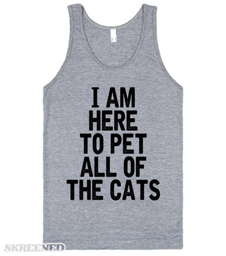 Enthusiastic Cat Person | I am here to pet all of the cats. Perfect gift for your cat loving friend. #Cat