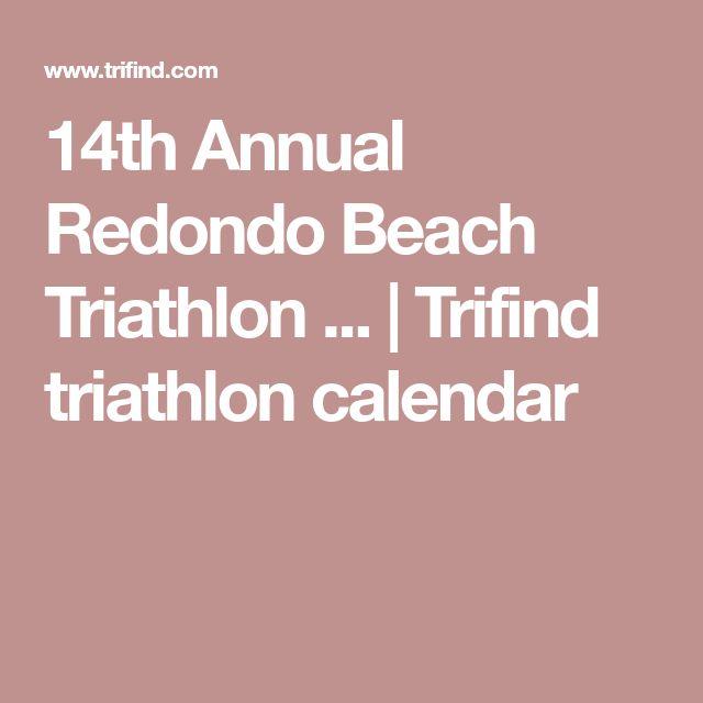 14th Annual Redondo Beach Triathlon ...   Trifind triathlon calendar