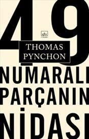 49 Numaralı Parçanın Nidası - Thomas Pynchon