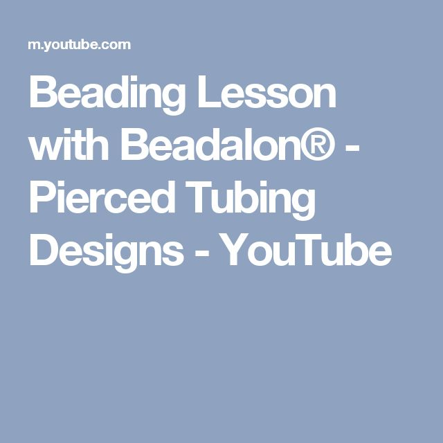 Beading Lesson with Beadalon® - Pierced Tubing Designs - YouTube