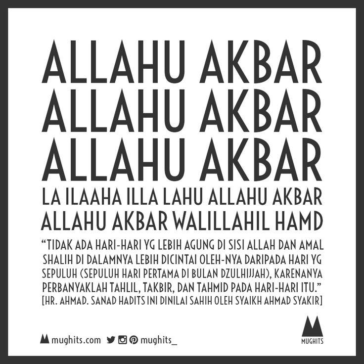 Memperbanyak takbir, tahlil dan tahmid merupakan amalan yang sangat dianjurkan pada 10 hari pertama di bulan Dzulhijjah.