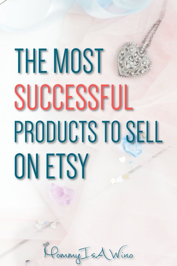9 Best Selling Items on Etsy To Be Successful