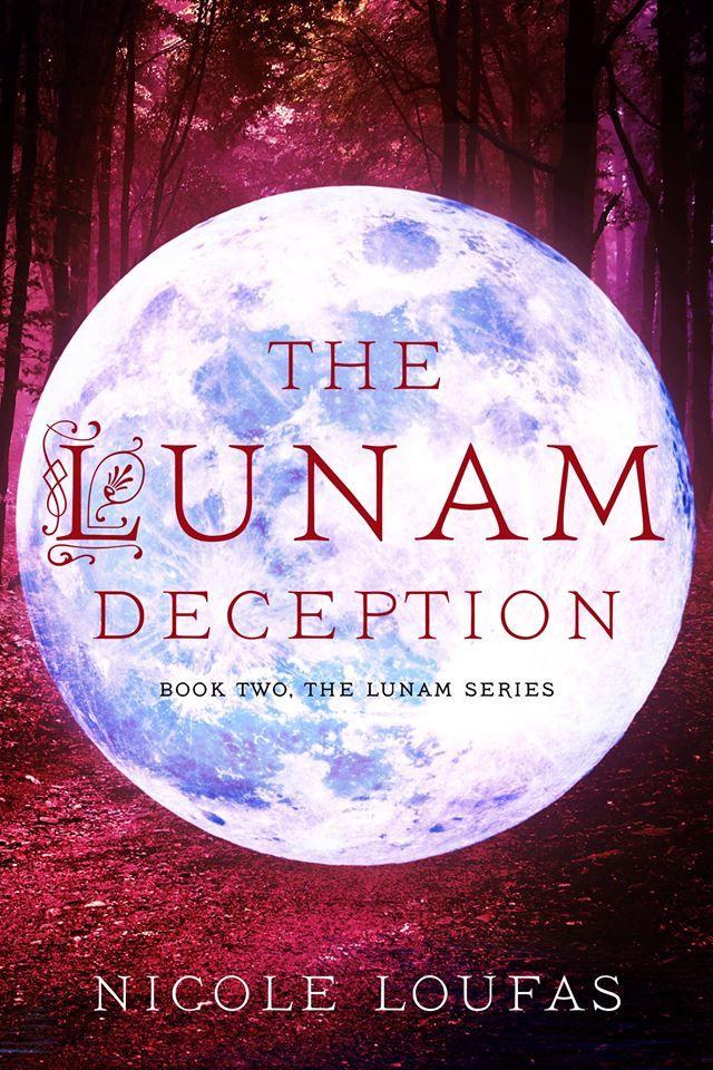 The Lunam Deception (The Lunam Series #2) by Nicole Loufas
