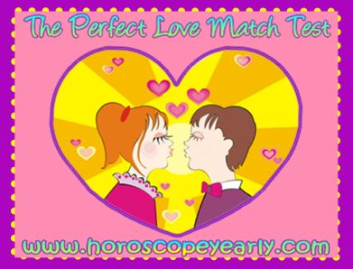The Perfect Love Match Test       I'm sure that you have seen this particular test on many popular sites and wondered what is a love match test? A love match test is simply a test designed to see if you have a match with the person that you are ...