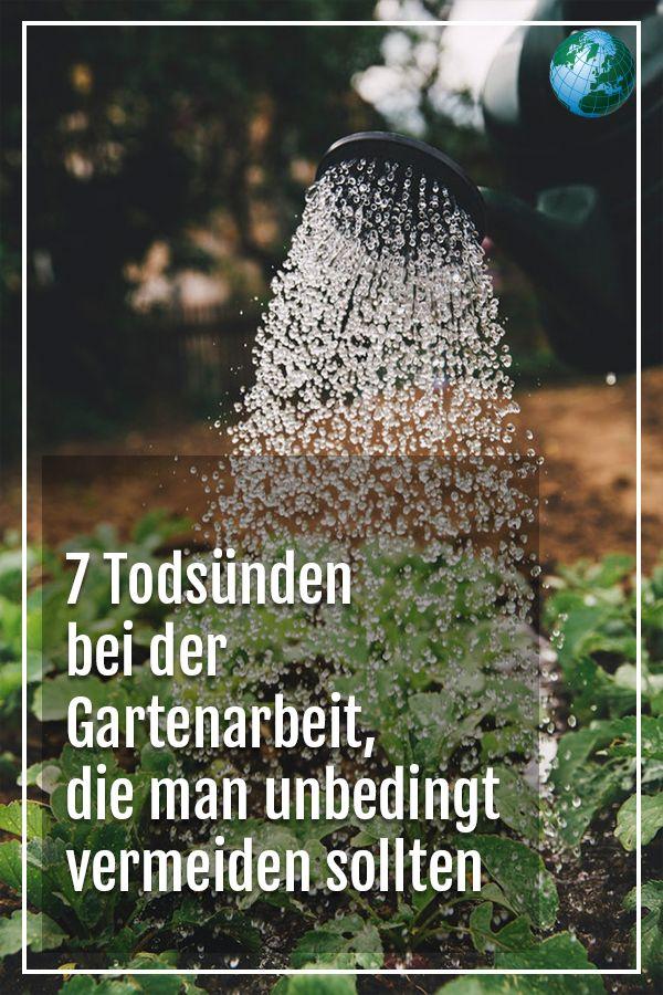 7 Todsünden bei der Gartenarbeit – die man unbedingt vermeiden sollte