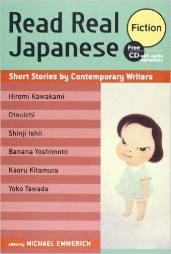 Read Real Japanese Fiction: Short Stories by Contemporary Writers: Yoshitomo Nara, Michael Emmerich, Reiko Matsunaga: 9781568365299: Books - Amazon.ca