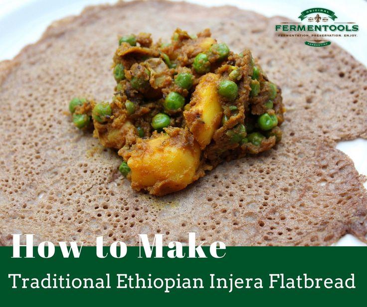 How to Make Traditional Ethiopian Injera Flatbread - http://www.fermentools.com/blog/traditional-ethiopian-injera-recipe/