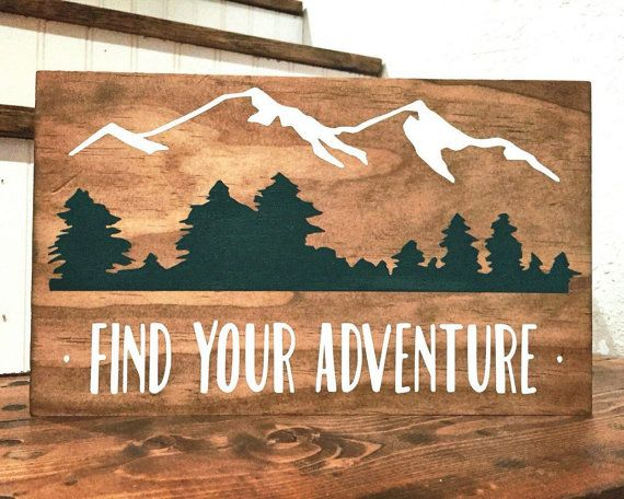 Find Your Adventure Wood Sign  Mountain Decor Trees Rustic