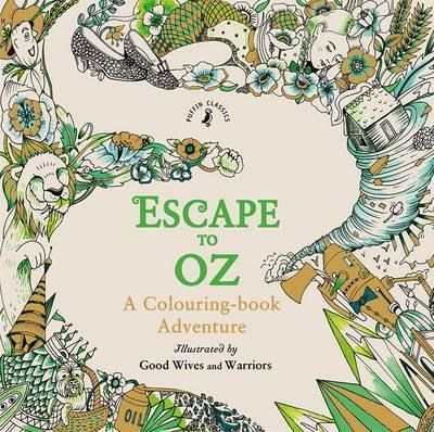 Kolorowanka Escape To Oz A Colouring Book Adventure