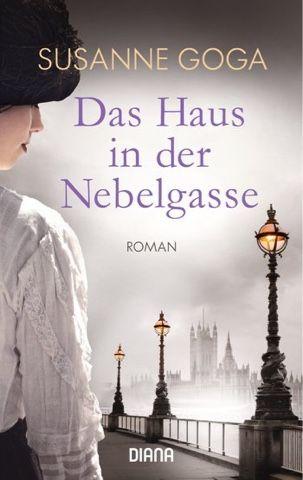 lenisvea's Bücherblog: Das Haus in der Nebelgasse von Susanne Goga