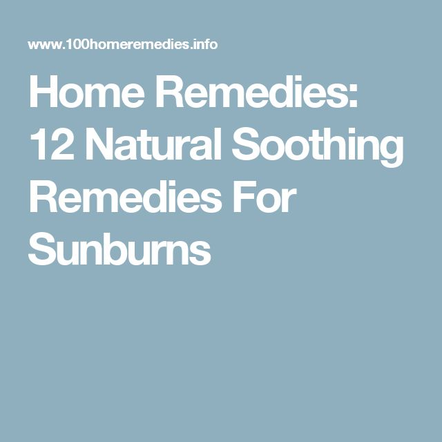 Home Remedies: 12 Natural Soothing Remedies For Sunburns