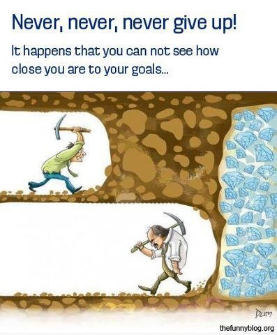 Learn to deal with setbacks and you will never give up!