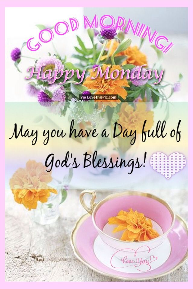 Good Morning Quotes Blessings: Best 25+ Monday Blessings Ideas On Pinterest
