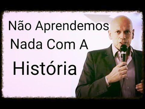 """""""Não Aprendemos Nada Com A História"""" ● Leandro Karnal"""