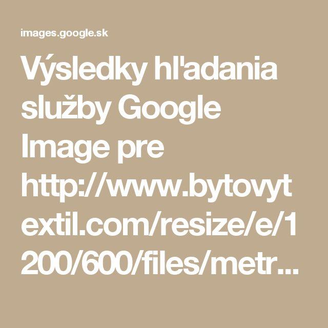 Výsledky hľadania služby Google Image pre http://www.bytovytextil.com/resize/e/1200/600/files/metraz-vsechna/624608.jpg