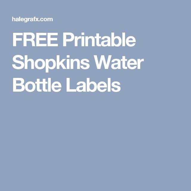 The 25+ Best Shopkins Water Bottle Ideas On Pinterest | Free