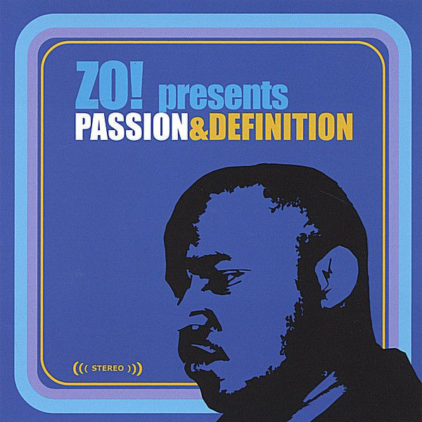 Zo! Presents...Passion & Definition by Zo! on Apple Music
