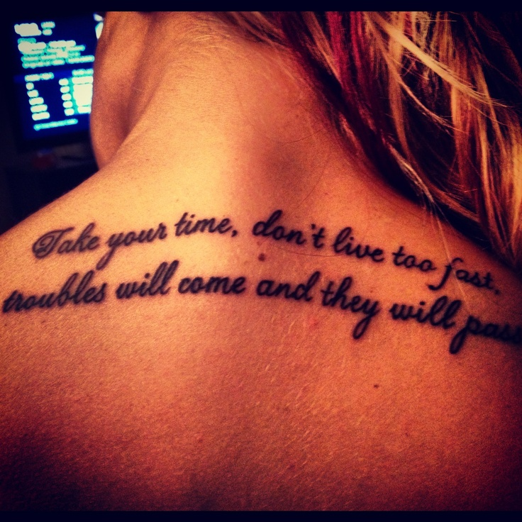 #inspiration #tattoo #lynyrd #skynyrd #simpleman take your time don't live too fast, troubles will come and they will pass