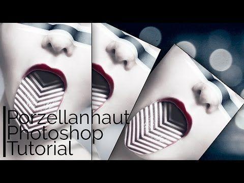Porzellanhaut  | Photoshop Tutorial | - YouTube