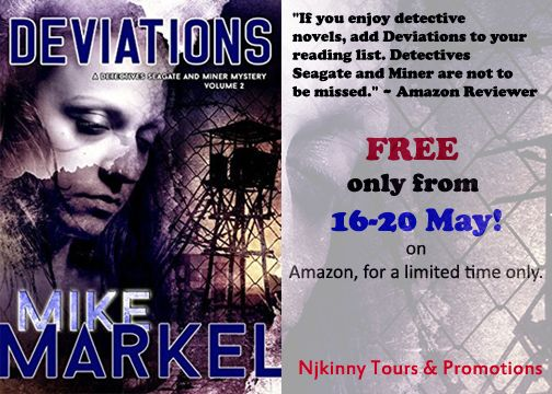 """""""You need to get the book. You'll be glad you did.""""~Amazon Reviewer... Deviations by Mike Markel is #FREE from (16-20 May) ! smile emoticon Checkout this amazing book and grab your copy! :) http://www.njkinnysblog.com/2015/05/free-alert-and-book-spotlight.html #MustRead #HighlyRated #suspense #LImitedTimeOffer #DetectivesSeagateAndMinerSeries #FreeKindleBook #Freebie #Thriller #WomenSleuths #BookBlitz"""