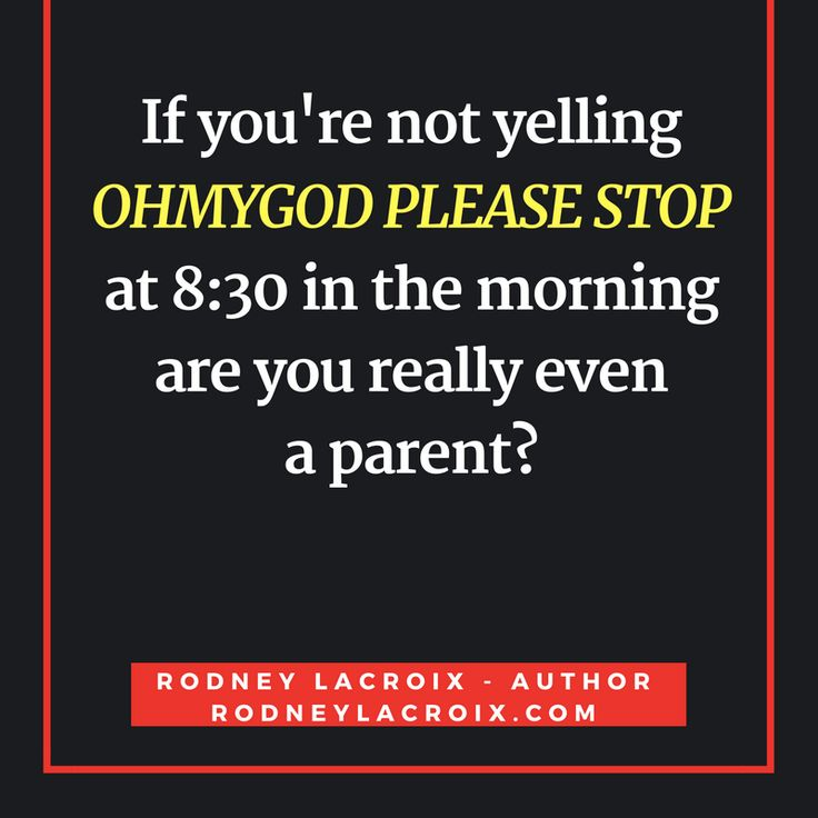 kids | parenting | humor | funny | meme | author | tweets from @moooooog35 | Rodney Lacroix | My books: amzn.to/2crgRZz | My website: rodneylacroix.com