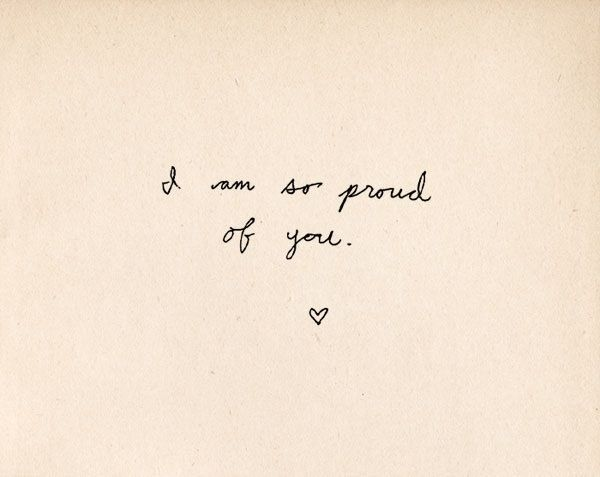 Im So Proud Of You Quotes. QuotesGram by @quotesgram