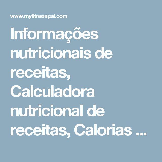 Informações nutricionais de receitas, Calculadora nutricional de receitas, Calorias em uma receita   MyFitnessPal.com   MyFitnessPal.com