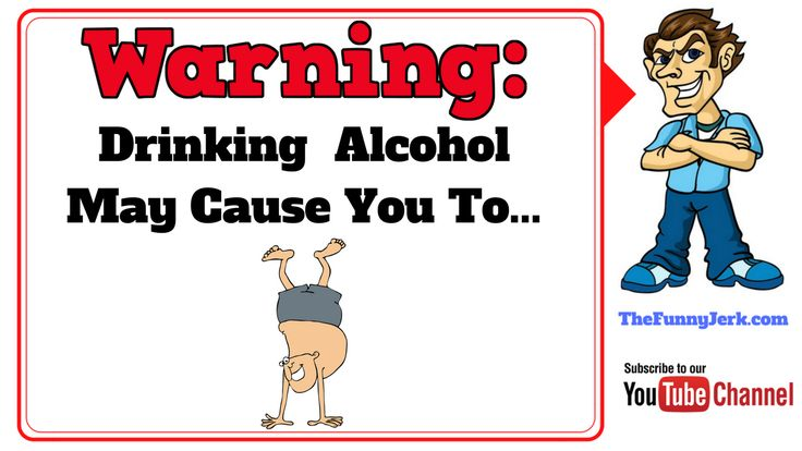 Funny warning labels that should be placed on Alcohol bottles. Watch the video: https://youtu.be/RrACTp9DOjQ   #alcoholjokes, #alcohol, #drunk, #jokes, #funnyjokes