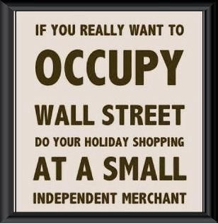 .: Christmas Shops, Occupi Wall Street, Small Business, Shops Small, Farmers Marketing, Maine Street, Inspiration Quotes, Shops Local, True Stories