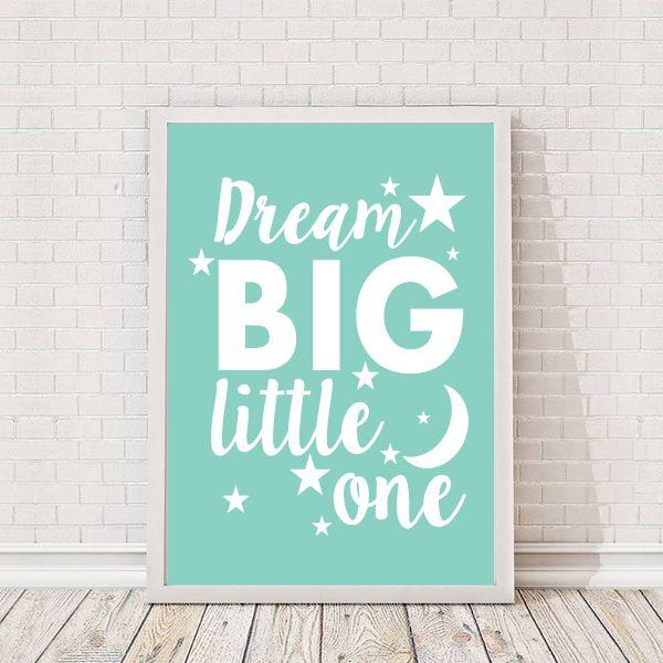 Dream Big Little One Quote A4 Print - £9.99 from Vunk #nursery #artprint #babyboy #babygirl #babiesroom