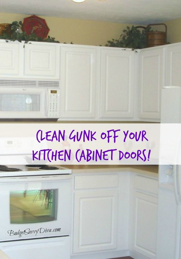 How to Clean Gunk off Kitchen Cabinets