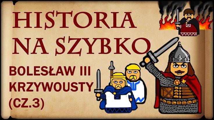 Historia Na Szybko - Bolesław III Krzywousty cz.3 (Historia Polski #18) ...
