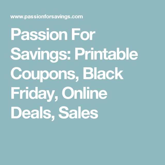 Passion For Savings: Printable Coupons, Black Friday, Online Deals, Sales