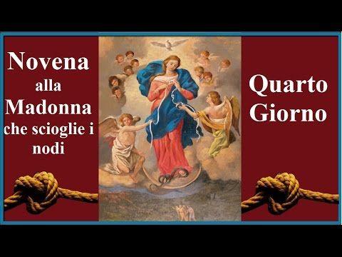Novena alla Madonna che scioglie i nodi. 4° giorno! - YouTube