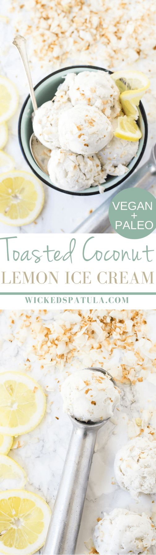 Toasted Coconut Lemon Ice Cream - Vegan + Paleo