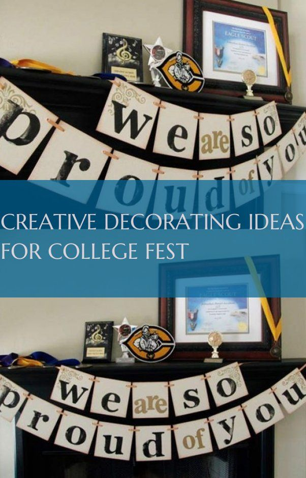 Creative Decorating Ideas For College Fest