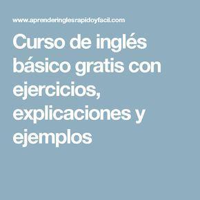 Curso de inglés básico gratis con ejercicios, explicaciones y ejemplos