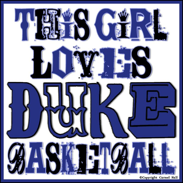 This Girl Loves Duke Basketball by Carmel Hall