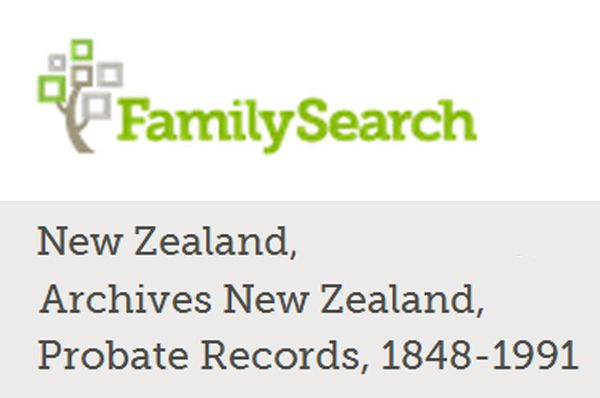 Access probate records of your New Zealand family here. These are being digitised in a project between FamilySearch, Archives New Zealand and the New Zealand Society of Genealogists. The indexing is behind the digitisation project, so you may need to browse the images. Look for a probate on Archway to get the record number to help you navigate the non-indexed records.