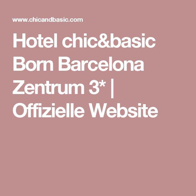 Hotel chic&basic Born Barcelona Zentrum 3* | Offizielle Website