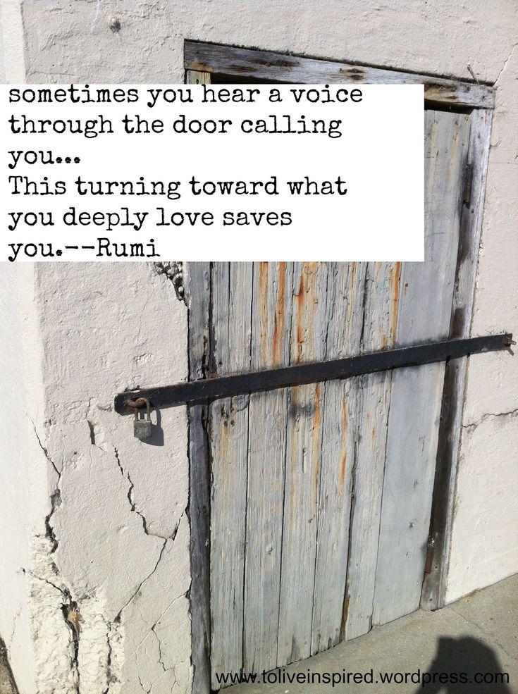302 best quotes rumi tagore rilke hafiz images on for Door quotes rumi