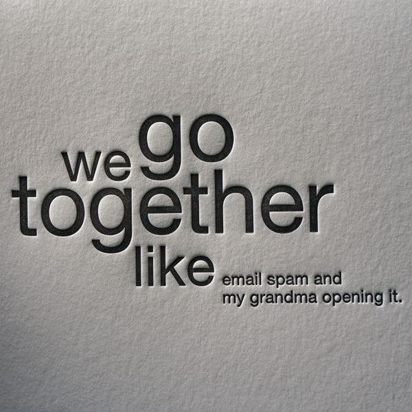 We go together like..... funny letterpress card from Sapling Press. £3.50