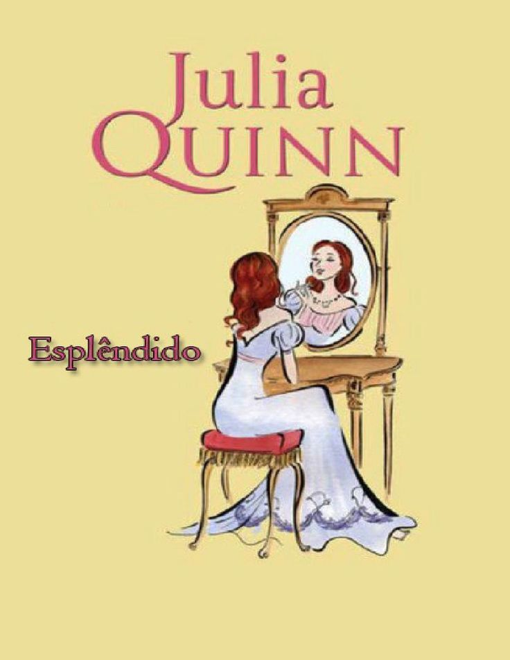 Esplêndido (Splendid #1) - Julia Quinn